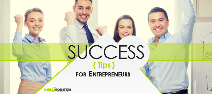 Success Tips for Entrepreneurs
