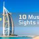 10 Must visit Sights in Dubai