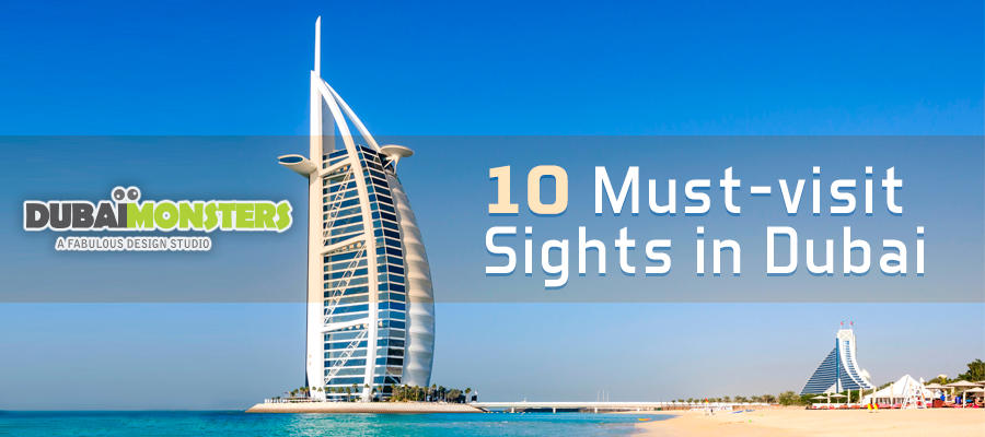 10 Must visit Sights in Dubai