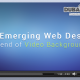 Web Design Trend of Video Background