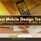 Latest Mobile Design Trends for 2017