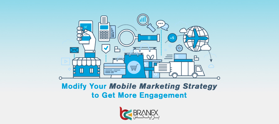modify your mobile marketing strategy