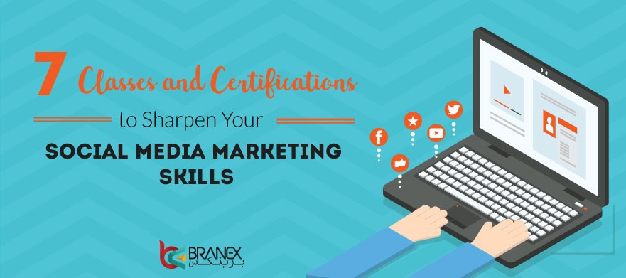 7-Classes-and-Certifications-to-Sharpen-Your-Social-Media-Marketing-Skills
