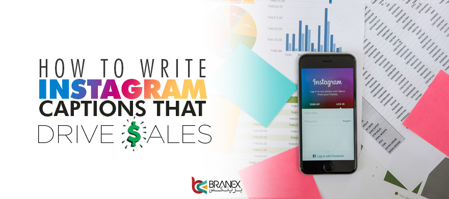 How-To-Write-Instagram-Captions-That-Drive-Sales-Branex