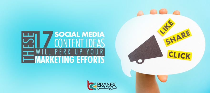 These-17-Social-Media-Content-Ideas-Will-Perk-Up-Your-Marketing-Efforts