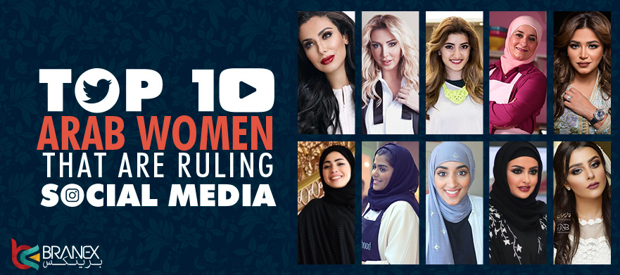 Top 10 Arab Womens social media influencers