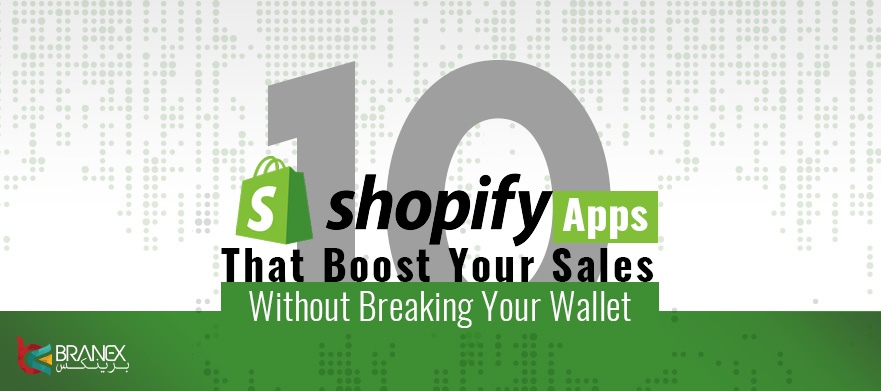 10-Shopify-Apps-That-Boost-Your-Sales-Without-Breaking-Your-Wallet