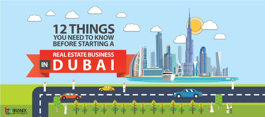 12-Things-you-need-to-know-before-starting-a-real-estate-business-in-Dubai-Header