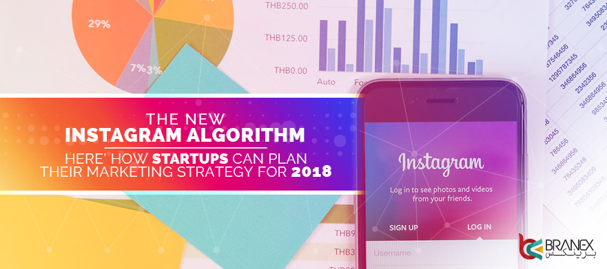 Explore-The-New-Instagram-Algorithm_-Here-How-Startups-Can-Plan-their-Marketing-Strategy-for-2018