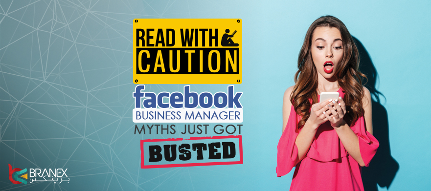 Read-with-caution-Facebook-Business-Manager-Myths-just-got-Busted