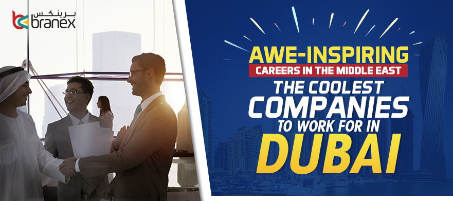 Awe-Inspiring Careers - best companies to work for in Dubai