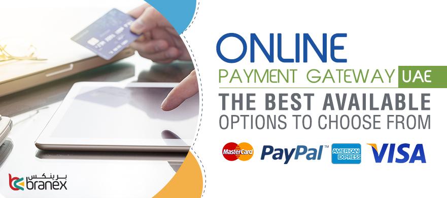 Online Payment Gateway - Branex DUBAI