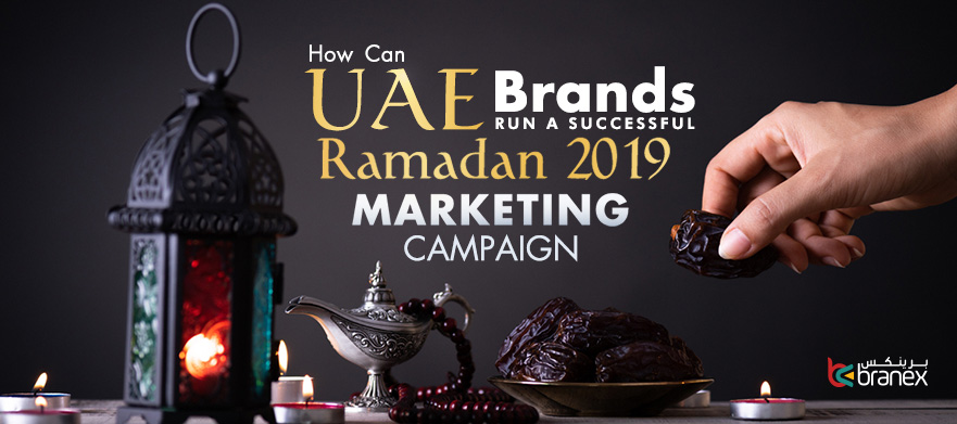 How-Can-UAE-Brands-Run-a-Successful-Ramadan 2019