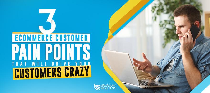 3-eCommerce-Customer-Pain