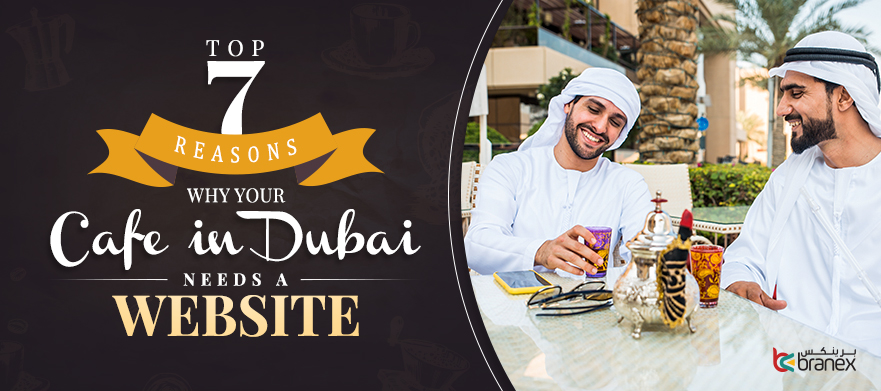 Why-Your-Cafe-in-Dubai-Needs-a-Website