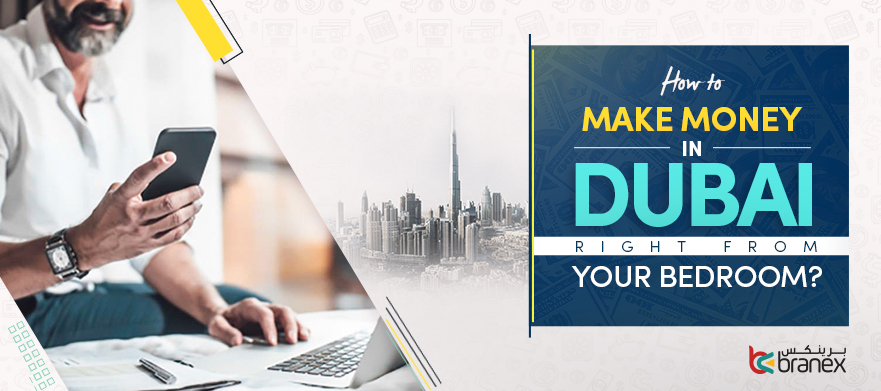 How-to-make-money-in-Dubai