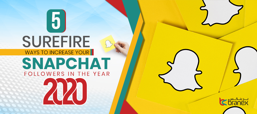 5 Surefire Ways to Increase Your Snapchat Followers in the Year 2020