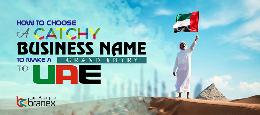 How to Choose a Business Name in UAE